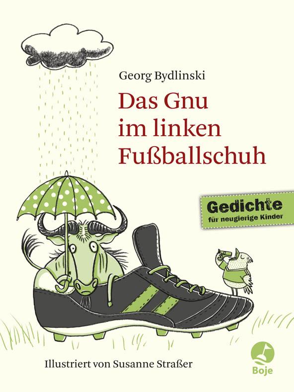Bydlinski_Das Gnu im linken Fussballschuh