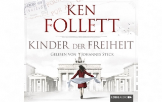 Literatur Garage Vorschau Ken Follett Kinder der Freiheit