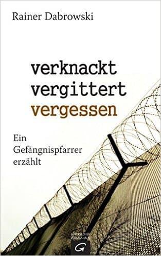 cover_verknackt-vergittert-vergessen