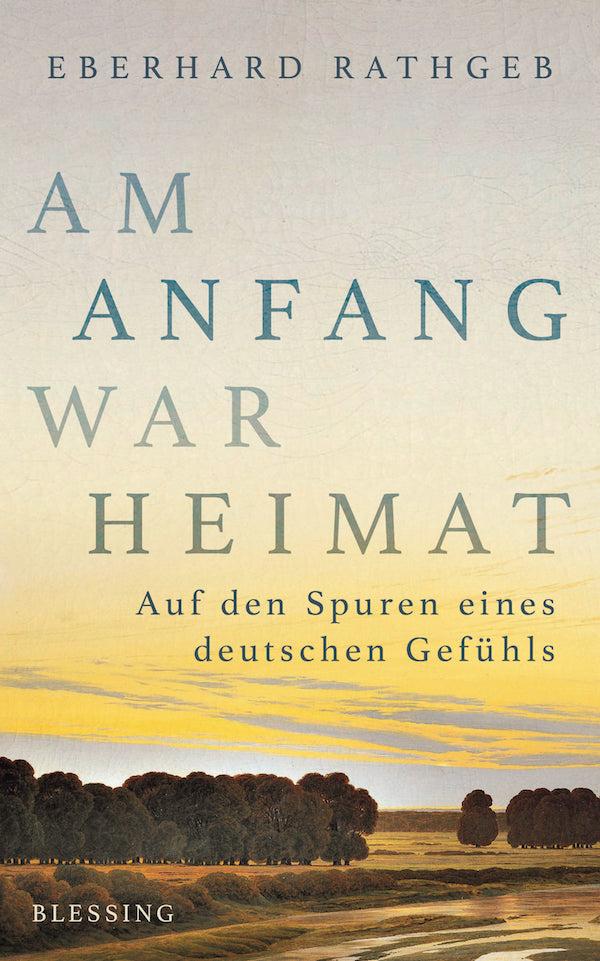 Rathgeb_EAm_Anfang_war_Heimat
