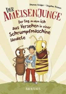978-3-8339-0707-4-Krueger-Der-Ameisenjunge-Der-Tag-an-dem-ich-aus-org[1]